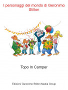 Topo In Camper - I personaggi del mondo di Geronimo Stilton