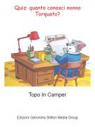 Topo In Camper - Quiz: quanto conosci nonno Torquato?