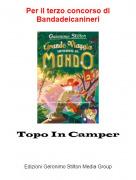 Topo In Camper - Per il terzo concorso di Bandadeicanineri