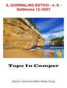 Topo In Camper - IL GIORNALINO ESTIVO - n. 6 - Settimana 12-18/07
