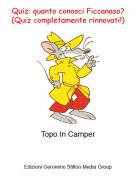 Topo In Camper - Quiz: quanto conosci Ficcanaso? (Quiz completamente rinnovati!)