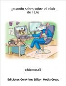 chismosa5 - ¿cuando sabes sobre el club de TEA?