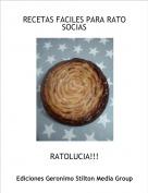 RATOLUCIA!!! - RECETAS FACILES PARA RATO SOCIAS