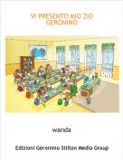 wanda - VI PRESENTO MIO ZIO GERONIMO