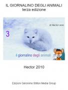 Hector 2010 - IL GIORNALINO DEGLI ANIMALIterza edizione