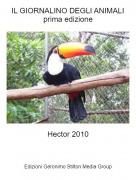 Hector 2010 - IL GIORNALINO DEGLI ANIMALIprima edizione