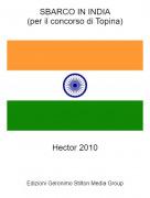 Hector 2010 - SBARCO IN INDIA(per il concorso di Topina)
