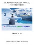 Hector 2010 - GIORNALINO DEGLI ANIMALIseconda edizione
