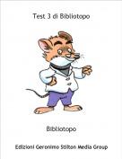 Bibliotopo - Test 3 di Bibliotopo