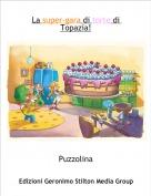 Puzzolina - La super-gara di torte di Topazia!