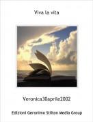 Veronica30aprile2002 - Viva la vita