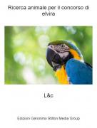 L&c - Ricerca animale per il concorso di elvira