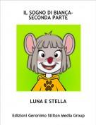 LUNA E STELLA - IL SOGNO DI BIANCA-SECONDA PARTE