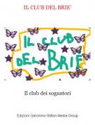 Il club dei sognatori - IL CLUB DEL BRIE'