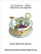Paula Ratonleo Mucho - Un invierno... ¡Para relamerse los bigotes!