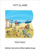 Viola Sister - TUTTI AL MARE