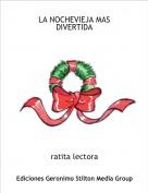 ratita lectora - LA NOCHEVIEJA MAS DIVERTIDA