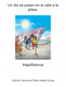 MajoRatonia - Un dia de paseo en el yate a la playa.