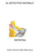 RATINTINA - EL DETECTIVE RATONILO