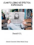 Daniel G L - CUARTO LIBRO DE EFECTOS ESPECIALES