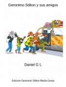 Daniel G L - Geronimo Stilton y sus amigos