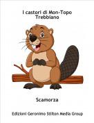 Scamorza - I castori di Mon-Topo Trebbiano