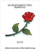 ELI123 - UN APUNTAMENTO TOPO-ROMANTICO
