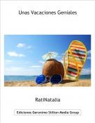 RatiNatalia - Unas Vacaciones Geniales