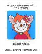 princesa roedora - el lugar misterioso del reino de la fantasia