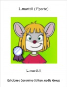 L.marttii - L.marttii (1ºparte)