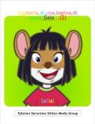 Sofia! - La storia di una topina di nome Gaia...(2)