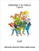 DJAR - GERONIMO Y SU FAMILIA 1ªparte