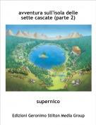 supernico - avventura sull'isola delle sette cascate (parte 2)