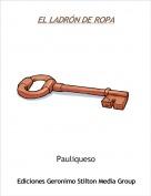 Pauliqueso - EL LADRÓN DE ROPA