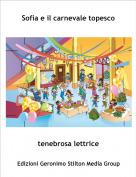 tenebrosa lettrice - Sofia e il carnevale topesco