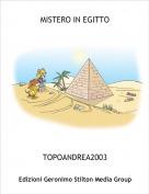 TOPOANDREA2003 - MISTERO IN EGITTO