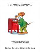 TOPOANDREA2003 - LA LETTERA MISTERIOSA