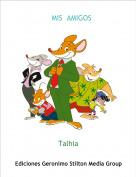 Talhia - MIS  AMIGOS