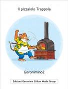 Geronimino2 - Il pizzaiolo Trappola