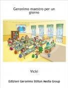 Vicki - Geronimo maestro per un giorno