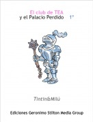 Tintin&Milú - El club de TEAy el Palacio Perdido    1º