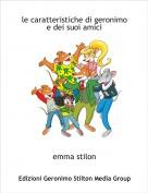 emma stilon - le caratteristiche di geronimo e dei suoi amici