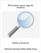 Ratita Carmen.B - Personajes nueva saga de misterio
