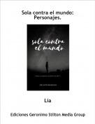 Lía - Sola contra el mundo:Personajes.