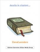 ElenaCuoredoro - Ascolta le citazioni...
