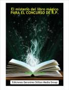 mikey ninja - El misterio del libro mágicoPARA EL CONCURSO DE R.P.