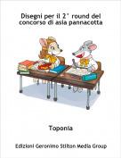 Toponia - Disegni per il 2° round del concorso di asia pannacotta