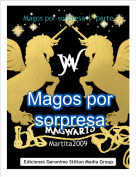 Martita2009 - Magos por sorpresa 1ª parte