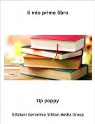tip poppy - il mio primo libro