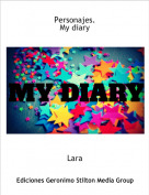 Lara - Personajes.My diary